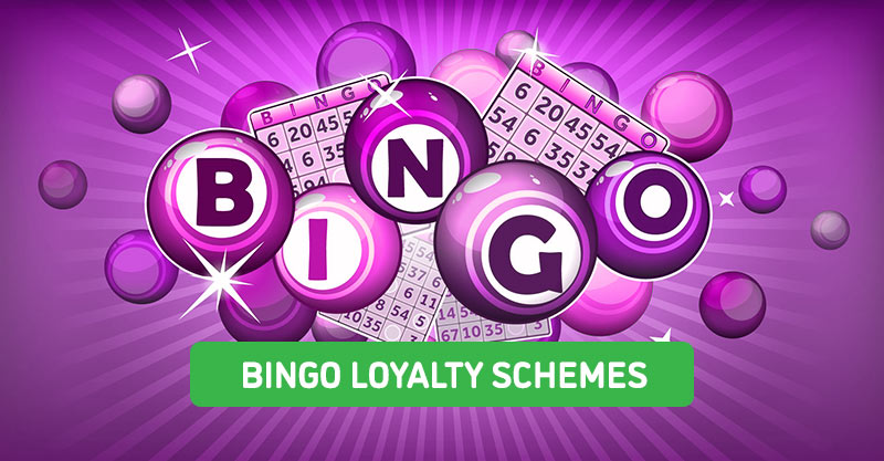 Bingo Loyalty Schemes